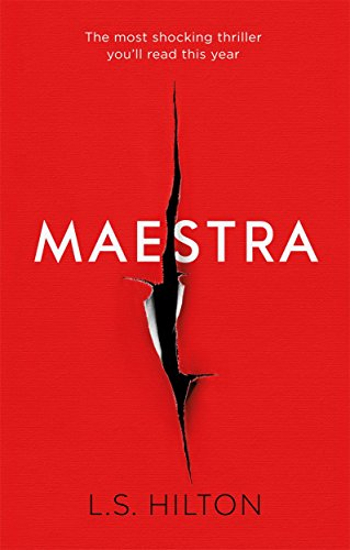 9781785760037: Maestra: The Most Shocking Thriller You'll Read This Year: The shocking international number one bestseller