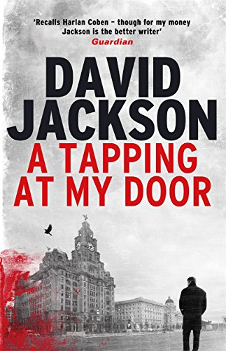 A Tapping at My Door: A Gripping Crime Thriller (The DS Nathan Cody Series): Jackson, David