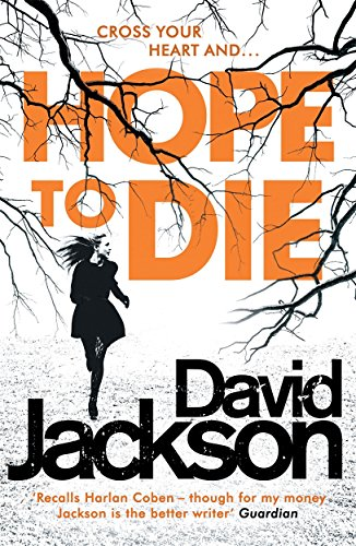 9781785761126: Hope to Die: The gripping serial killer thriller for fans of M. J. Arlidge