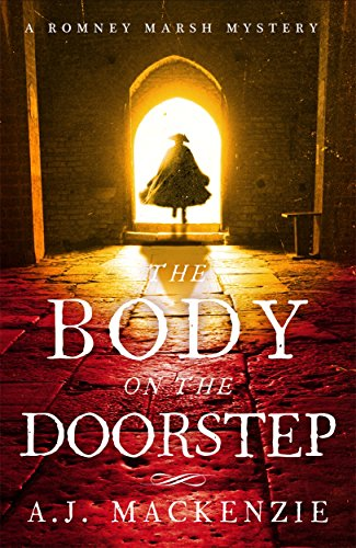 The Body on the Doorstep (Hardcastle and Chaytor Mysteries): A.J. MacKenzie