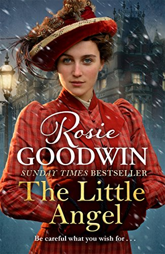 The Little Angel: A heart-warming saga from: Goodwin, Rosie