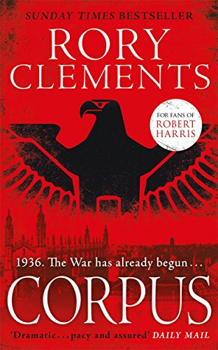 Corpus: A gripping spy thriller for fans: Rory Clements