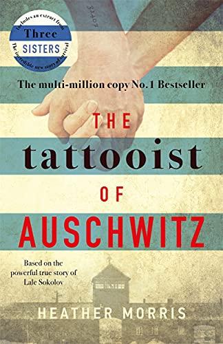 9781785763670: The Tattooist of Auschwitz: the heart-breaking and unforgettable international bestseller