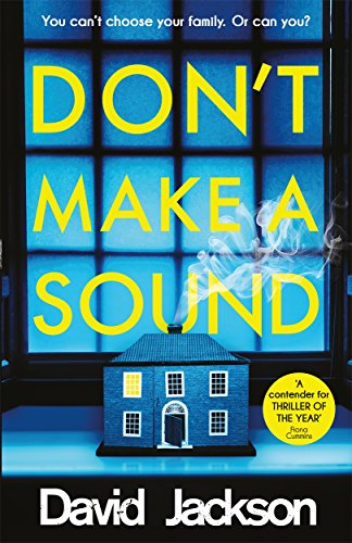9781785763908: Don't Make a Sound: Can you keep quiet about the bestselling thriller everyone's talking about?