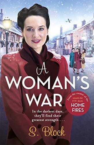 A Woman's War: The perfect seasonal follow-on: S. Block