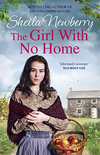 9781785764561: The Girl With No Home: A perfectly heart-warming saga from the bestselling author of THE WINTER BABY and THE NURSEMAID'S SECRET