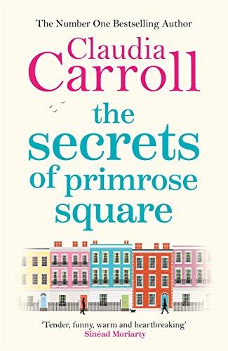 The Secrets of Primrose Square (Hardback): Claudia Carroll