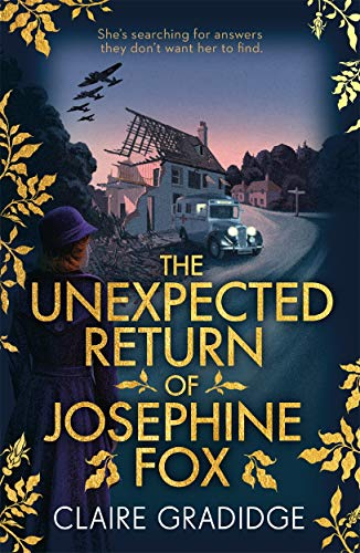 9781785769986: The Unexpected Return of Josephine Fox: Winner of the Richard & Judy Search for a Bestseller Competition