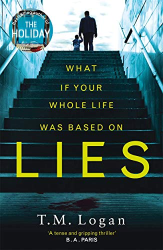 9781785770555: Lies: The irresistible thriller from the million-copy Sunday Times bestselling author of THE HOLIDAY and THE CATCH