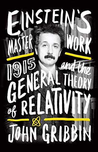 9781785780486: Einstein's Masterwork: 1915 and the General Theory of Relativity