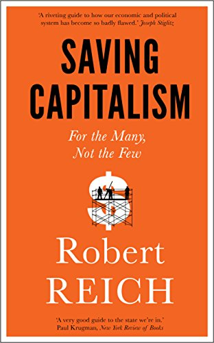 9781785780677: Saving Capitalism: For the Many, Not the Few