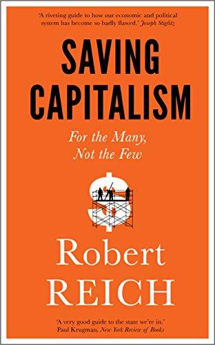 Saving Capitalism: Robert Reich