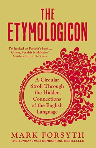 9781785781704: The Etymologicon