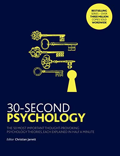 9781785782879: 30-Second Psychology: The 50 Most Thought-provoking Psychology Theories, Each Explained in Half a Minute