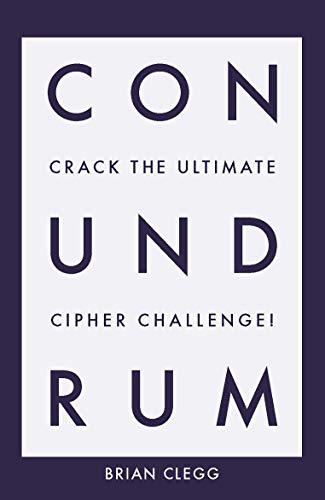 9781785784101: Conundrum: Crack the Ultimate Cipher Challenge