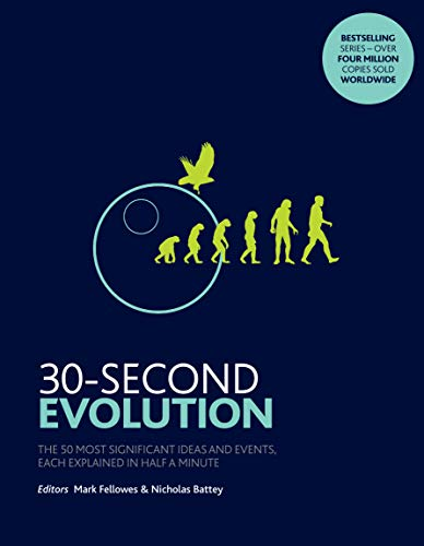9781785784132: 30-Second Evolution: The 50 most significant ideas and events, each explained in half a minute