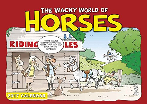 9781785792915: Wacky World of Horses A4 2017 (A4 Appointment)