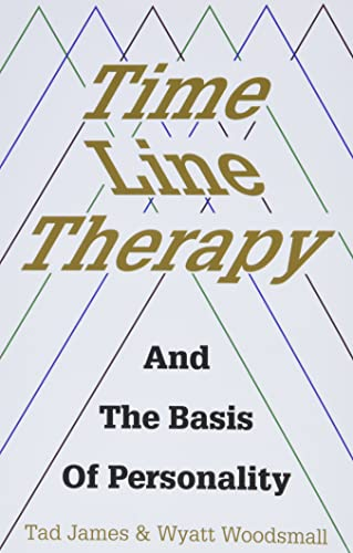 9781785832833: Time Line Therapy and the Basis of Personality (Pedagogy for a Changing World)