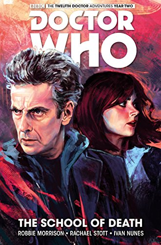 9781785851070: Doctor Who: The Twelfth Doctor Volume 4 - The School of Death (Doctor Who New Adventures)