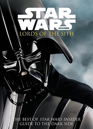 Star Wars Insider: Lords of the Sith (The Best of Star Wars Insider)