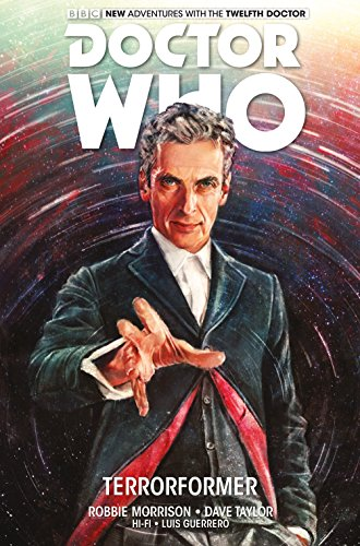 Doctor Who: The Twelfth Doctor Vol 1: Morrison, Robbie