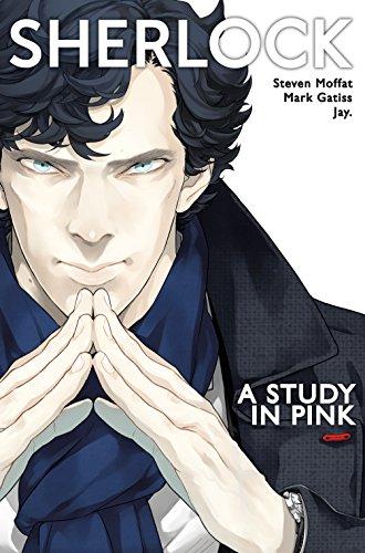 Sherlock: a Study in Pink: Steven Moffat; Mark