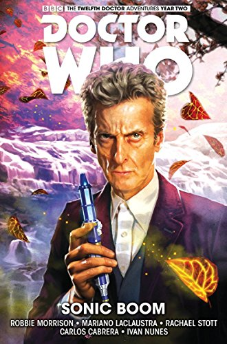 Doctor Who: The Twelfth Doctor Volume 6: Morrison, Robbie