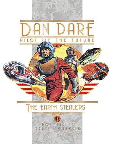 Dan Dare: Earth Stealers (Dan Dare Pilot of the Future): Bruce Cornwell, Eric Eden, Don Harley