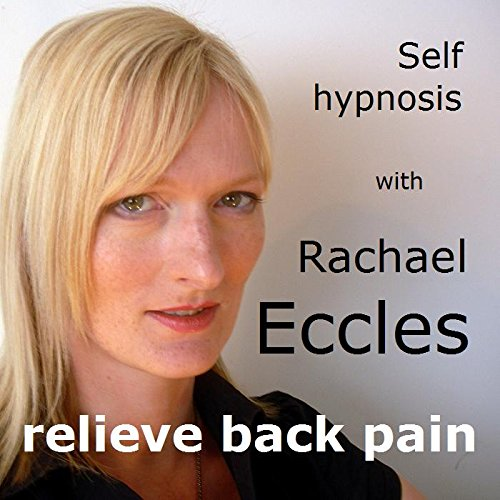 9781785870644: Relieve Back Pain: Stress & Tension Relief Backache Self Hypnosis Hypnotherapy CD, Pain Management