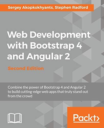 Learning Web Development with Bootstrap and Angular - Second Edition