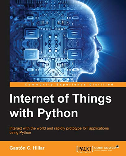 9781785881381: Internet of Things with Python