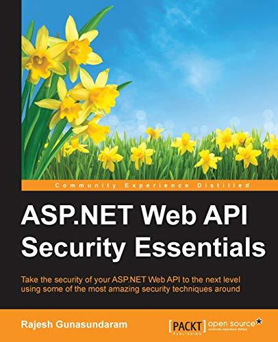 9781785882210: ASP.NET Web API Security Essentials
