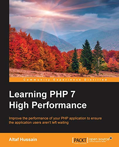 9781785882265: Learning PHP 7 High Performance