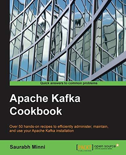 9781785882449: Apache Kafka Cookbook