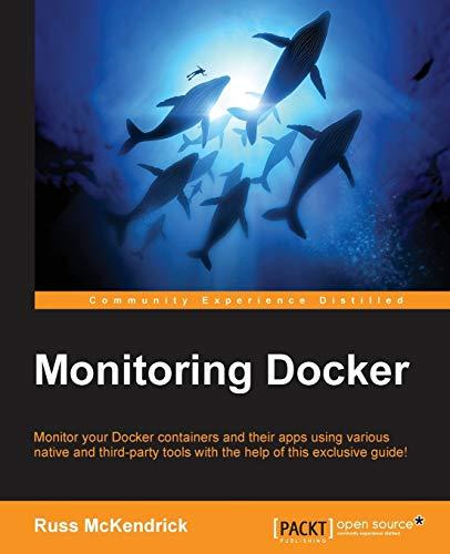 9781785882753: Monitoring Docker