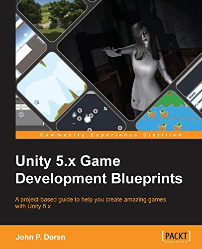 9781785883118: Unity 5.x Game Development Blueprints