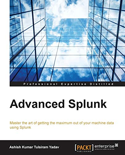 9781785884351: Advanced Splunk