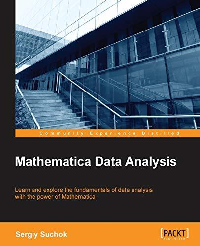 9781785884931: Mathematica Data Analysis