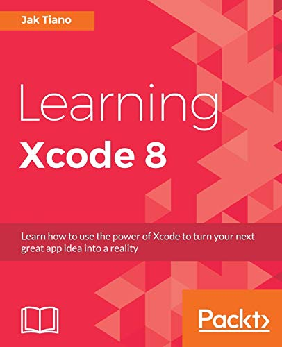 9781785885723: Learning Xcode 8