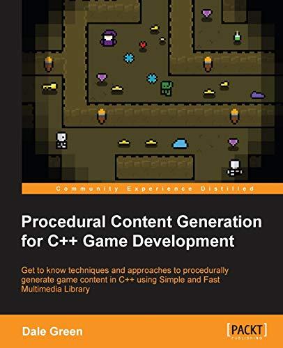 9781785886713: Procedural Content Generation for C++ Game Development