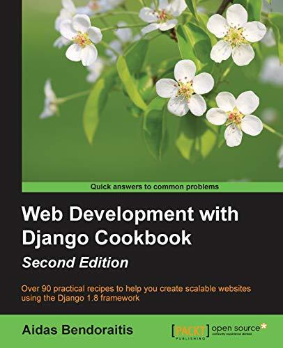 9781785886775: Web Development with Django Cookbook - Second Edition