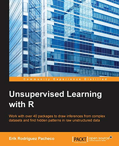 9781785887093: Unsupervised Learning with R