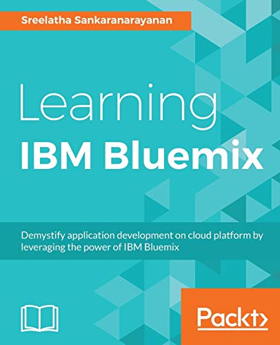 Learning IBM Bluemix: Sreelatha Sankaranarayanan