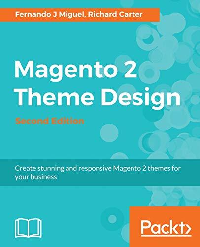 9781785888229: Magento 2 Theme Design - Second Edition