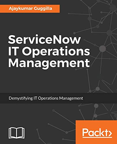 9781785889080: ServiceNow IT Operations Management
