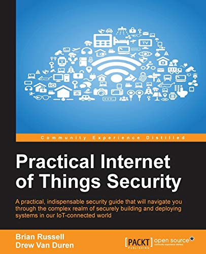 9781785889639: Practical Internet of Things Security