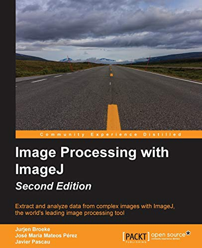 9781785889837: Image Processing with ImageJ - Second Edition