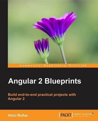 9781785889905: Angular 2 Blueprints