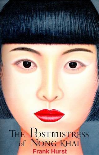 9781785890574: The Postmistress of Nong Khai