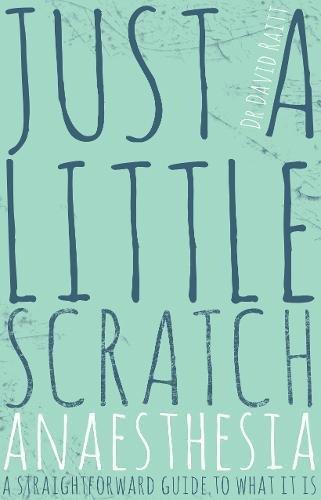9781785890758: Just a Little Scratch